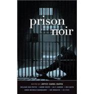 Prison Noir by Oates, Joyce Carol, 9781617752391