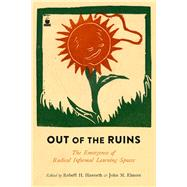 Out of the Ruins by Elmore, John M.; Haworth, Robert H., 9781629632391