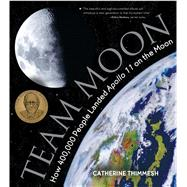 Team Moon by Thimmesh, Catherine, 9780544582392