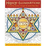 Hebrew Illuminations Coloring Book by Rhine, Adam, 9781631362392