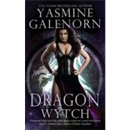 Dragon Wytch by Galenorn, Yasmine, 9780425222393