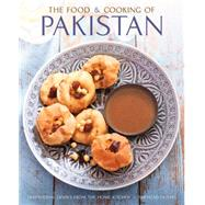 The Food and Cooking of Pakistan by Husain, Shezhad; Whitaker, Jon, 9780754832393