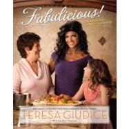 Fabulicious! by Giudice, Teresa; MacLean, Heather (CON), 9780762442393