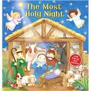The Most Holy Night by Froeb, Lori C.; Sakamoto, Miki, 9780794432393