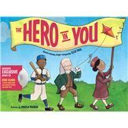 The Hero in You by Paul, Ellis; Padron, Angela, 9780807532393