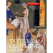 Textiles And Clothing, c.1150-c.1450 by Crowfoot, Elisabeth, 9781843832393