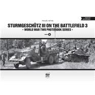 Sturmgeschutz III on the Battlefield 3 by Matyas, Panczel, 9789638962393