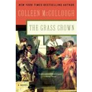 The Grass Crown by McCullough, Colleen, 9780061582394