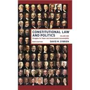 Constitutional Law and Politics by O'Brien, David M., 9780393922394