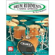 Drum Rudiments : A Simple Approach by Marucci, Mat, 9780786672394