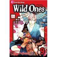 Wild Ones, Vol. 9 by Fujiwara, Kiyo; Fujiwara, Kiyo, 9781421532394