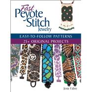 Fast Peyote Stitch Jewelry by Fabre, Josie, 9781627002394