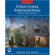 Structural Firefighting by Klaene, Bernard J., 9781449642396