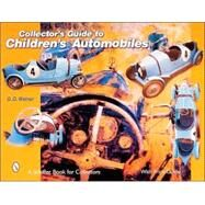 Collector's Guide to Children's Automobiles by G. G.Weiner, 9780764312397