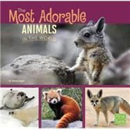 The Most Adorable Animals in the World by Gagne, Tammy, 9781491422397