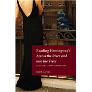 Reading Hemingway's Across the River and into the Trees by Cirino, Mark, 9781606352397