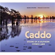 Caddo by Sitton, Thad; Brown, Carolyn; Sansom, Andrew, 9781623492397