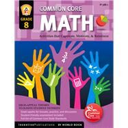 Common Core Math, Grade 8 by Frank, Marjorie; Bullock, Kathleen, 9781629502397
