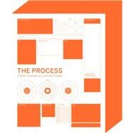 The Process: A New Foundation in Art and Design by Wilde, Richard; Wilde, Judith, 9781780672397