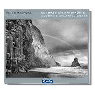 Europe's Atlantic Coast by Haefcke, Peter; Pasdzior, Michael, 9783782212397
