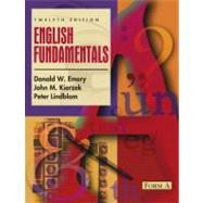 English Fundamentals : Form A by Emery, Donald W.; Kierzek, John M.; Lindblom, Peter D., 9780205322398