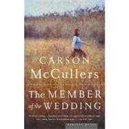 The Member Of The Wedding by McCullers, Carson, 9780618492398