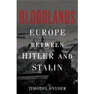 Bloodlands by Snyder, Timothy, 9780465002399