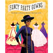 Fancy Party Gowns by Blumenthal, Deborah; Freeman, Laura, 9781499802399
