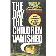 The Day the Children Vanished by Pentecost, Hugh, 9781501152399