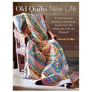 Old Quilts, New Life by Fiekle, Sarah, 9781782492399