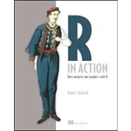R in Action : Data Analysis and Graphics with R by Kabacoff, Robert, 9781935182399