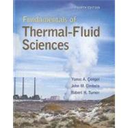 Fundamentals of Thermal-Fluid Sciences with Student Resource DVD by Cengel, Yunus; Turner, Robert; Cimbala, John, 9780077422400