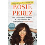 Handbook for an Unpredictable Life by PEREZ, ROSIE, 9780307952400