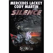 Silence by Lackey, Mercedes; Martin, Cody, 9781481482400