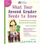 What Your Second Grader Needs to Know (Revised and Updated) by HIRSCH, E.D. JR, 9780553392401