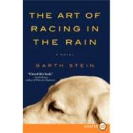 The Art of Racing in the Rain by Stein, Garth, 9780061562402