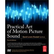 Practical Art of Motion Picture Sound by Yewdall; David Lewis, 9780240812403
