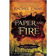 Paper and Fire by Caine, Rachel, 9780451472403