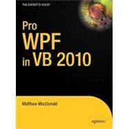 Pro WPF in VB 2010 by MacDonald, Matthew, 9781430272403