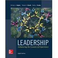 Leadership: Enhancing the Lessons of Experience by Hughes, Richard; Ginnett, Robert; Curphy, Gordon, 9780077862404