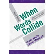 When Words Collide by Kessler, Lauren; McDonald, Duncan, 9780495572404