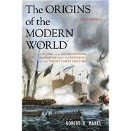 The Origins of the Modern World by Marks, Robert B., 9781442212404