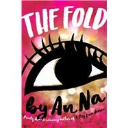The Fold by Na, An, 9781481442404