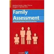 Family Assessment: Integrating Multiple Perspectives by Cierpka, Manfred, 9780889372405