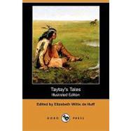 Taytay's Tales by De Huff, Elizabeth Willis; Kabotie, Fred; Polelonema, Otis, 9781409942405