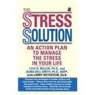 The Stress Solution by Miller, Jim, 9781501152405