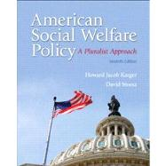 American Social Welfare Policy A Pluralist Approach Plus MySearchLab with eText -- Access Card Package by Karger, Howard Jacob; Stoesz, David, 9780205922406