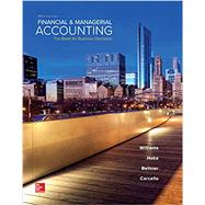 Financial & Managerial Accounting by Williams, Jan; Haka, Susan; Bettner, Mark; Carcello, Joseph, 9781259692406