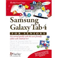 Samsung Galaxy Tab 4 for Seniors by Studio Visual Steps, 9789059052406