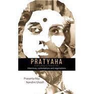 Pratyaha by Ray, Prasanta K.; Ghosh, Nandini, 9789384082406